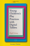 Jacket Image For: Young Children's Play Practices with Digital Tablets