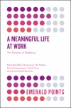 Jacket Image For: A Meaningful Life at Work