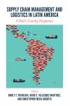 Jacket Image For: Supply Chain Management and Logistics in Latin America