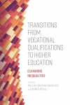 Jacket Image For: Transitions from Vocational Qualifications to Higher Education