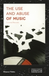 Jacket Image For: The Use and Abuse of Music