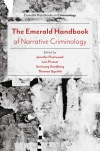 Jacket Image For: The Emerald Handbook of Narrative Criminology
