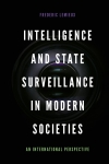 Jacket Image For: Intelligence and State Surveillance in Modern Societies