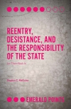 Jacket Image For: Reentry, Desistance, and the Responsibility of the State