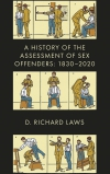 Jacket Image For: A History of the Assessment of Sex Offenders