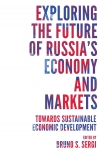 Jacket Image For: Exploring the Future of Russia's Economy and Markets