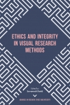 Jacket Image For: Ethics and Integrity in Visual Research Methods