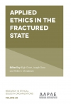 Jacket Image For: Applied Ethics in the Fractured State