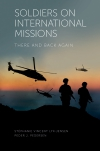 Jacket Image For: Soldiers on International Missions