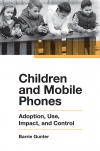 Jacket Image For: Children and Mobile Phones