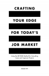 Jacket Image For: Crafting Your Edge for Today's Job Market