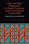 Jacket Image For: Clan and Tribal Perspectives on Social, Economic and Environmental Sustainability