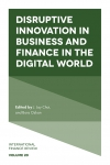 Jacket Image For: Disruptive Innovation in Business and Finance in the Digital World