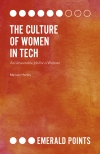 Jacket Image For: The Culture of Women in Tech