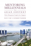 Jacket Image For: Mentoring Millennials in an Asian Context