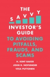 Jacket Image For: The Savvy Investor's Guide to Avoiding Pitfalls, Frauds, and Scams