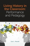 Jacket Image For: Living History in the Classroom