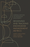 Jacket Image For: Designing and Tracking Knowledge Management Metrics