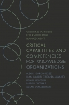 Jacket Image For: Critical Capabilities and Competencies for Knowledge Organizations