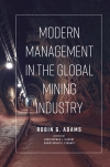 Jacket Image For: Modern Management in the Global Mining Industry