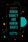 Jacket Image For: Interdisciplinary Perspectives on Human Dignity and Human Rights