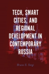 Jacket Image For: Tech, Smart Cities, and Regional Development in Contemporary Russia