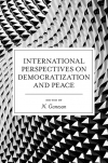 Jacket Image For: International Perspectives on Democratization and Peace