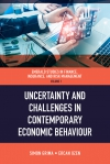 Jacket Image For: Uncertainty and Challenges in Contemporary Economic Behaviour