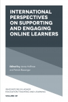 Jacket Image For: International Perspectives on Supporting and Engaging Online Learners