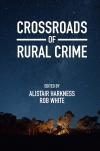 Jacket Image For: Crossroads of Rural Crime