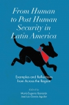Jacket Image For: From Human to Post Human Security in Latin America