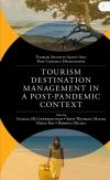 Jacket Image For: Tourism Destination Management in a Post-Pandemic Context