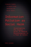 Jacket Image For: Information Pollution as Social Harm