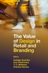 Jacket Image For: The Value of Design in Retail and Branding