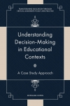 Jacket Image For: Understanding Decision-Making in Educational Contexts