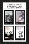 Jacket Image For: Emerald Studies in Alternativity and Marginalization Book Set (2017-2019)