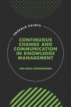 Jacket Image For: Continuous Change and Communication in Knowledge Management