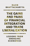 Jacket Image For: The Gains and Pains of Financial Integration and Trade Liberalization