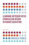 Jacket Image For: Learning Differentiated Curriculum Design in Higher Education