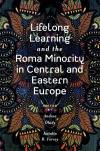 Jacket Image For: Lifelong Learning and the Roma Minority in Central and Eastern Europe