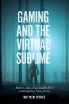 Jacket Image For: Gaming and the Virtual Sublime