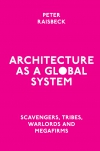 Jacket Image For: Architecture as a Global System