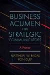 Jacket Image For: Business Acumen for Strategic Communicators