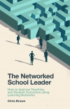 Jacket Image For: The Networked School Leader