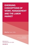 Jacket Image For: Emerging Conceptions of Work, Management and the Labor Market