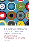 Jacket Image For: The Systemic Approach in Sociology and Niklas Luhmann