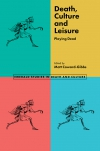 Jacket Image For: Death, Culture & Leisure