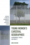 Jacket Image For: Young Women's Carceral Geographies
