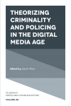 Jacket Image For: Theorizing Criminality and Policing in the Digital Media Age