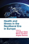 Jacket Image For: Health and Illness in the Neoliberal Era in Europe